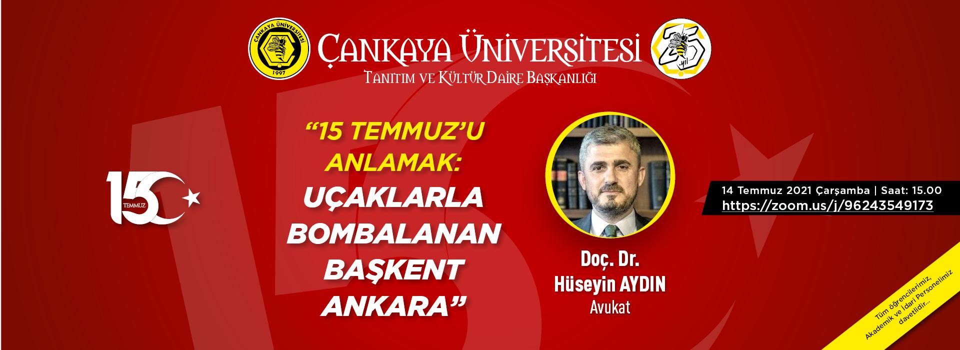 15 Temmuz'u Anlamak: Uçaklarla Bombalanan Başkent Ankara